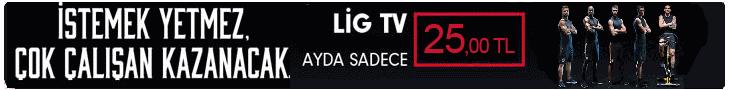 Lig TV Erken Üyelik Kampanyası